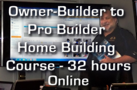 Owner Builder to Pro Builder 32 hr Course Online