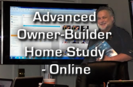 Advanced Owner-Builder Home Study - Online