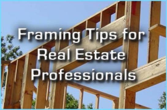 Framing Tips for Real Estate Professionals