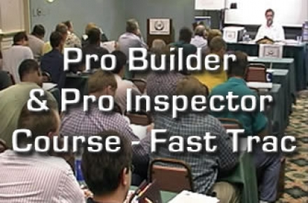Pro Builder & Pro Inspector Course - Fast-Trac