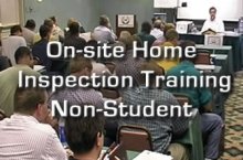 On-site Home Inspection Training - Non Student