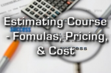 Estimating Course - inc/ pricing techniques & costs
