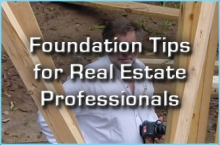 Foundation Tips for Real Estate Professionals